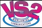 VS 2 Worldwide Communications